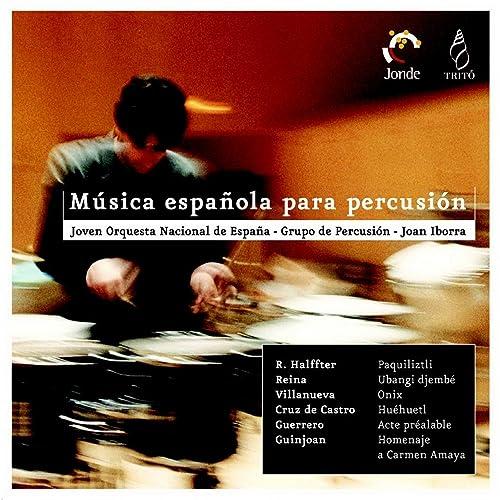 Musica Española para Percusión de Joan Iborra, Grupo de Percusión del Joven Orquesta Nacional de España en Amazon Music - Amazon.es