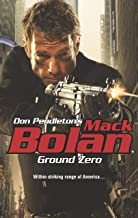 Ground Zero (SuperBolan Book 162)