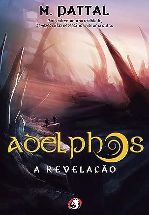 Adelphos: A Revelação