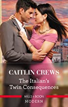 The Italian's Twin Consequences (One Night With Consequences Book 53)