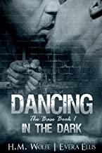 Dancing in the Dark (The Base Book 1)