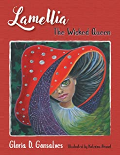 Lamellia: The Wicked Queen