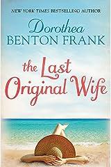 The Last Original Wife Kindle Edition
