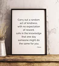 Pulling Diana Princess of Wales Quote Print Carry Out a Random act of Kindness Lady Diana Typography Quote Print Princess Diana Poster Print