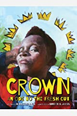 Crown: An Ode to the Fresh Cut (Denene Millner Books) Kindle Edition