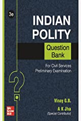 Indian Polity Question Bank For Civil Services Preliminary Examination | Third Edition Kindle Edition