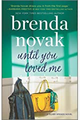 Until You Loved Me: A Novel (Silver Springs Book 3) Kindle Edition