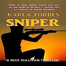 Sniper: A Nick Sullivan Thriller (The Nick Sullivan series, Book 3)