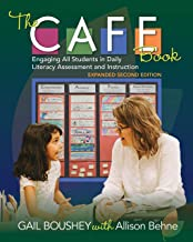 The CAFE Book, Expanded Second Edition: Engaging All Students in Daily Literacy Assessment and Instruction
