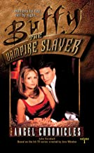 The Angel Chronicles, Volume 1 (Buffy the Vampire Slayer)