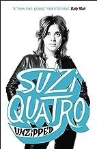 Unzipped: The original memoir by glam rock sensation Suzi Quatro, subject of feature documentary 'Suzi Q'