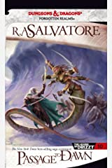 Passage to Dawn (The Legend of Drizzt Book 10) Kindle Edition