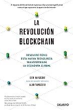 La revolución blockchain: Descubre cómo esta nueva tecnología transformará la economía global (Spanish Edition)