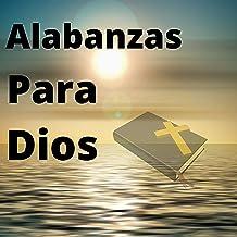Alabanzas Para Dios