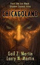 Chicagoland (Joe Mack Shadow Council Files Book 3)
