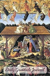 Daily Gratitude Journal: Diary Notebook for Positive Attitude Development Botticelli The Mystical Nativity
