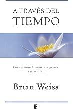 A través del tiempo (Spanish Edition)