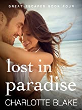 Lost in Paradise (Great Escapes Book 4)