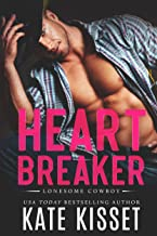 Heartbreaker: A sexy, small town, enemies to lovers romance (Lonesome Cowboy Book 1)