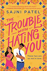 The Trouble with Hating You Kindle Edition