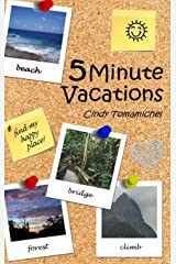 5 Minute Vacations Hardcover