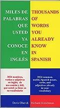 Miles de Palabras Que Ya Conoce En Inglés: Thousands of Words You Already Know in Spanish (Spanish Edition)