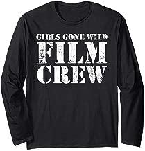 Girls Gone Wild Film Crew - Fun Party Costume Spring Break Long Sleeve T-Shirt