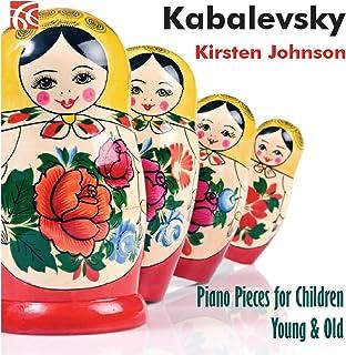 Thirty Children's Pieces for Piano, Op. 27: II. Toccatina - A Little Prank - Scherzo - Lyric Piece - Meadow Dance