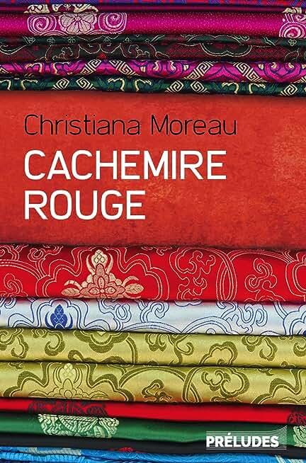 Cachemire rouge de Christiana Moreau