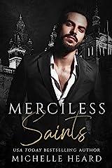 Merciless Saints: A Mafia Romance Kindle Edition