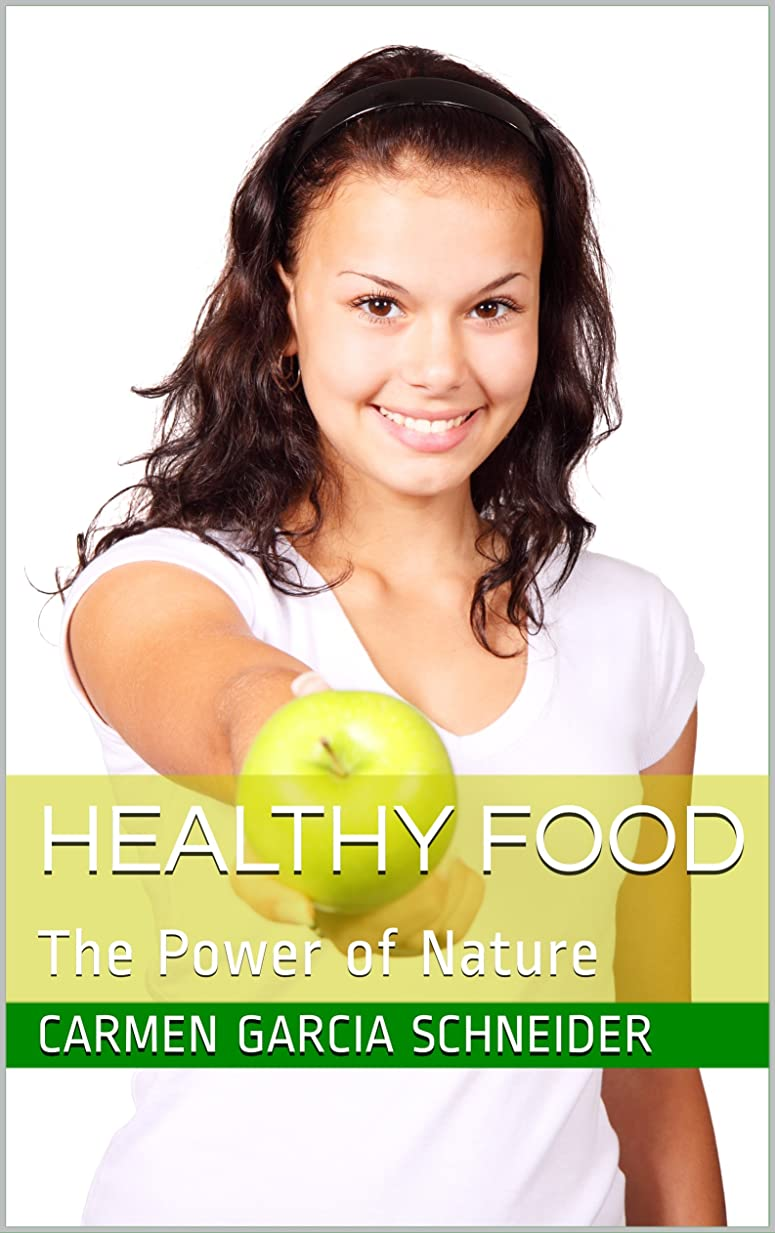 Healthy Food: The Power of Nature (English Edition)