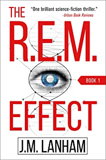 The R.E.M. Effect: A Thriller (The REM Series, Book 1)