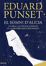 El somni d'Alicia: La vida i la ciència es fonen en la història més emocionant (L'ANCORA Book 173) (Catalan Edition)