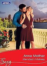 Mendez's Mistress (Latin Lovers Book 28)