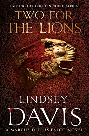 Two for the Lions: A Marcus Didius Falco Novel