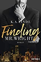 Finding Mr. Wright: Roman (Die Wright-Brother-Serie 1) (German Edition)