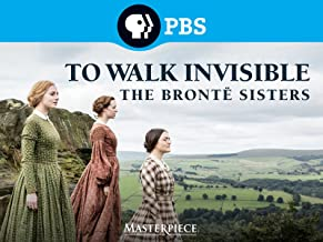 To Walk Invisible: The Bronte Sisters Season 1