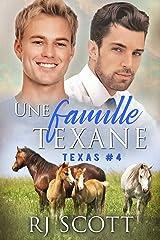 Une famille Texane (Série Texas t. 4) Format Kindle