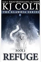 Refuge (Klawdia series Book 2) Kindle Edition