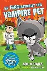 My FANGtastically Evil Vampire Pet Kindle Edition