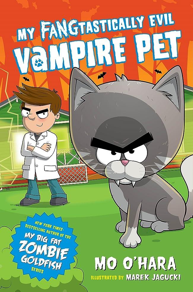 相対性理論メイエラ悪因子My FANGtastically Evil Vampire Pet (English Edition)