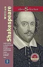William Shakespeare: Romeo y Julieta / Macbeth / Hamlet / Otelo / La fierecilla domada / El sueño de una noche de verano / El mercader de Venecia (Obras selectas series) (Spanish Edition)