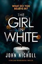 The Girl in White: a chilling psychological thriller