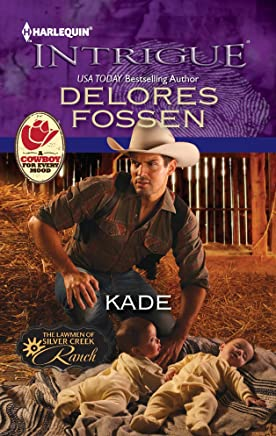 Kade (The Lawmen of Silver Creek Ranch Book 4)