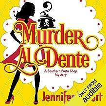 Murder Al Dente: Southern Pasta Shop Mysteries, Book 1