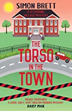 The Torso in the Town (Fethering Village Mysteries Book 3)