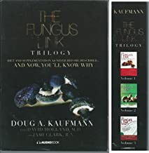 The Fungus Link Trilogy