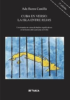 Cuba en Verso: La Isla entre Rejas, 2nd Edition (Spanish Edition)