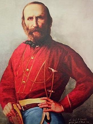 Giuseppe Garibaldi: Uomo e Massone a cura di Marco Fraticelli
