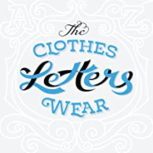 The Clothes Letters Wear